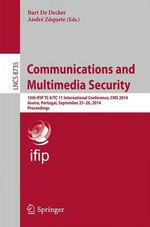Communications and Multimedia Security : 15th Ifip Tc 6/Tc 11 International Conference, Cms 2014, Aveiro, Portugal, September 25-26, 2014, Proceedings