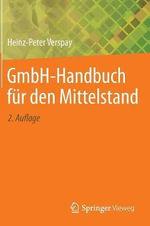Gmbh-Handbuch Fur Den Mittelstand - Heinz-Peter Verspay