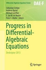 Progress in Differential-Algebraic Equations : Deskriptor 2013