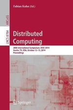 Distributed Computing : 28th International Symposium Disc 2014, Austin, Tx, USA, October 12-15, 2014, Proceedings
