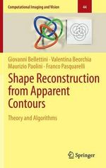 Shape Reconstruction from Apparent Contours : Theory and Algorithms - Giovanni Bellettini