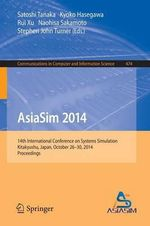 Asiasim 2014 : 14th International Conference on Systems Simulation, Kitakyushu, Japan, October 26-30, 2014, Proceedings