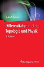 Differentialgeometrie, Topologie Und Physik - Mikio Nakahara