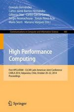 High Performance Computing : First HPCLATAM - CLCAR Latin American Joint Conference, CARLA 2014, Valparaiso, Chile, October 20-22, 2014. Proceedings