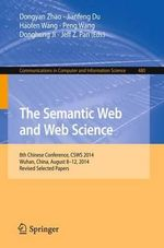 The Semantic Web and Web Science : 8th Chinese Conference, CSWS 2014, Wuhan, China, August 8-12, 2014, Revised Selected Papers