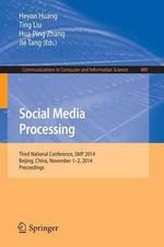 Social Media Processing : Third National Conference, SMP 2014, Beijing, China, November 1-2, 2014, Proceedings