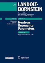 Neutron Resonance Parameters : Subvolume A. Aupplement to I/24 - Sergey I. Sukhoruchkin