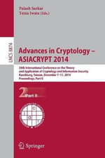 Advances in Cryptology - ASIACRYPT 2014: Part II : 20th International Conference on the Theory and Application of Cryptology and Information Security, Kaoshiung, Taiwan, China, December 7-11, 2014
