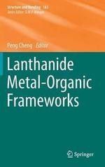 Lanthanide Metal-Organic Frameworks : Structure and Bonding