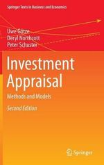 Investment Appraisal : Methods and Models - Uwe Gotze
