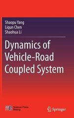 Dynamics of Vehicle-Road Coupled System - Shaopu Yang