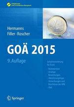 Goa 2015 : Gebuhrenordnung Fur Arzte - Kommentare, Analoge Bewertungen, Abrechnungstipps, Anmerkungen Und Beschlusse Der Bak, Igel