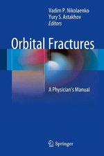 Orbital Fractures : A Physician's Manual