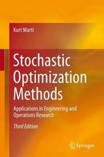 Stochastic Optimization Methods 2015 : Applications in Engineering and Operations Research - Kurt Marti