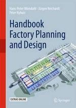 Handbook Factory Planning and Design - Hans-Peter Wiendahl
