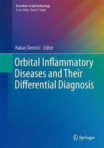 Orbital Inflammatory Diseases and Their Differential Diagnosis : Essentials in Ophthalmology