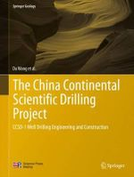 The China Continental Scientific Drilling Project : CCSD-1 Well Drilling Engineering and Construction - Wang Dajun