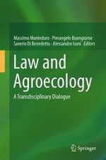 Law and Agroecology : A Transdisciplinary Dialogue