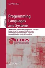Programming Languages and Systems : 24th European Symposium on Programming, ESOP 2015, Held as Part of the European Joint Conferences on Theory and Practice of Software, ETAPS 2015, London, UK, April 11-18, 2015, Proceedings