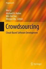 Crowdsourcing : Cloud-Based Software Development