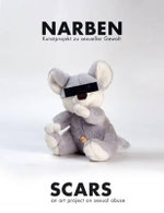 Narben/Scars : An Art Project on Sexual Abuse
