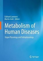 Principles of Metabolism in Health and Disease