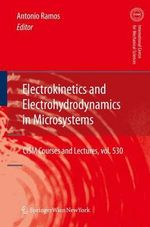 Electrokinetics and Electrohydrodynamics in Microsystems : A Modern Approach