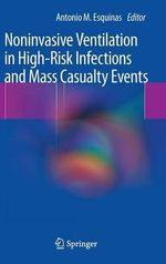 Noninvasive Mechanical Ventilation in High-risk Infections and Mass Casualty Incidents