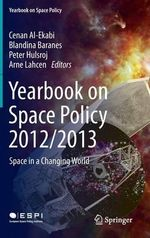 Yearbook on Space Policy 2012/2013 : Space in a Changing World