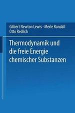 Thermodynamik Und Die Freie Energie Chemischer Substanzen - Gilbert Newton Lewis