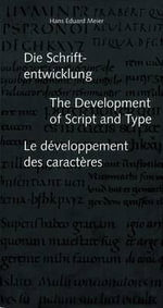 The Development of Script and Type - Hans Eduard Meier