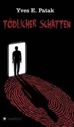 Todlicher Schatten - Yves Patak
