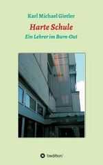 Harte Schule - Karl Michael Gietler