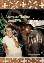 Abenteuer Thailand - Claudia Gabelein
