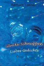 Glucks-Schnuppen - Barbara Laenen