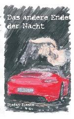 Das Andere Ende Der Nacht - Stefan Zieske