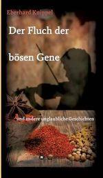 Der Fluch Der Bosen Gene - Eberhard Knippel