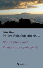 Peters Reisebericht NR. 1 - Peter Alles
