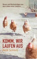 Komm, Wir Laufen Aus - Heidi Schmitt