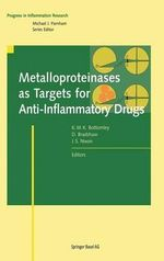 Metalloproteinases As Targets for Anti-Inflammatory Drugs