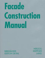 Facade Construction Manual - Thomas Herzog