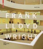 Frank Lloyd Wright - Daniel Treiber