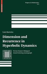 Dimension and Recurrence in Hyperbolic Dynamics : Progress in Mathematics - Luis Barreira