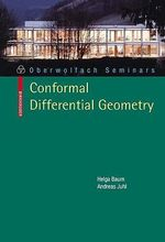 Conformal Differential Geometry :  Q-Curvature and Conformal Holonomy - Helga Baum
