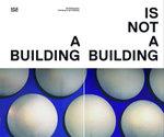 Ola Kolehmainen : A Building Is Not A Building - David Elliott