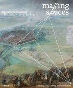 Mapping Spaces : Networks of Knowledge in the Landscape Painting of the 17th Century - Ulrike Gehring