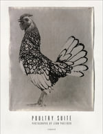 Jean Pagliuso : the Poultry Suite - Ralph Gibson
