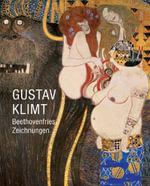 Gustav Klimt : Beethovenfries. Zeichnungen