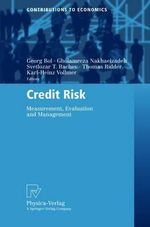 Credit Risk : Measurement, Evaluation, and Management :  Measurement, Evaluation, and Management