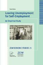Leaving Unemployment for Self-Employment : An Empirical Study - Frank Reize